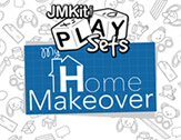 New PlaySets My Home Makeover